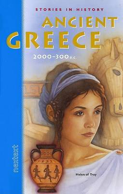 Nextext Stories in History: Student Text Ancient Greece, 2000-300 B.C.