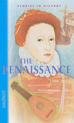 Nextext Stories in History: Student Text the Renaissance, 1300-1600