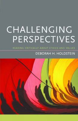 Challenging Perspectives: Reading Critically About Ethics and Values