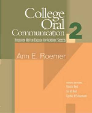 College Oral Communication: Bk. 2: Student Text