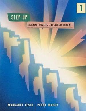 Step Up! 1: Listening, Speaking and Critical Thinking