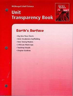 McDougal Littell Science: Unit Transparency Book Grades 6-8 Earth's Surface