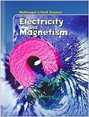 McDougal Littell Science: Unit Transparency Book Grades 6-8 Electricity and Magnetism