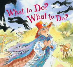 What to Do? What to Do?