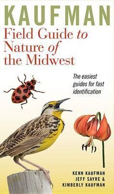 Kaufman Field Guide to Nature of the Midwest