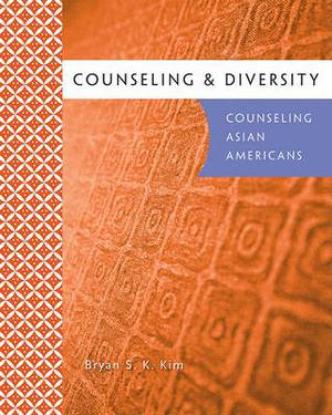 Counseling & Diversity  : Counseling Asian Americans