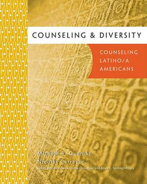 Counseling & Diversity  : Counseling Latino/A Americans