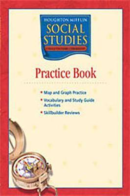 Houghton Mifflin Social Studies: Practice Book Level 6 World Cultures and Geography