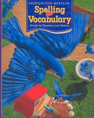 HM Spelling & Vocabulary, Level 3  : Words for Readers and Writers