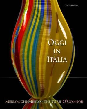 Oggi In Italia: A First Course in Italian