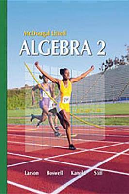 Holt McDougal Larson Algebra 2: Best Practices Toolkit Algebra 2