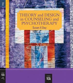 Theory and Design in Counseling and Psychotherapy: Student Text