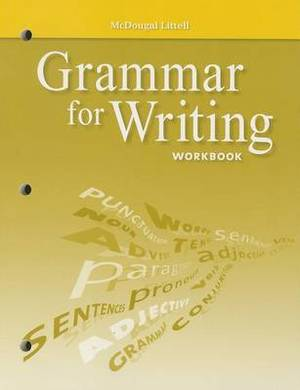 Holt McDougal Literature: Grammar for Writing Workbook Grade 6