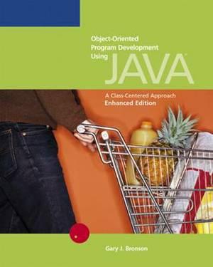 Object-Oriented Program Development Using  Java : A Class-Centred Approach