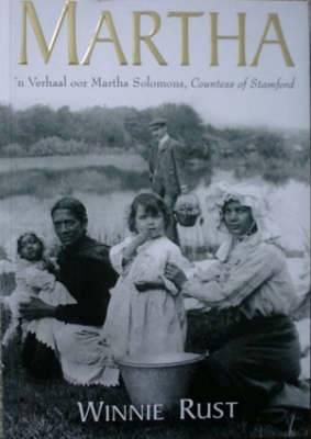 Martha: 'n Verhaal Oor Martha Solomons, Countess of Stamford