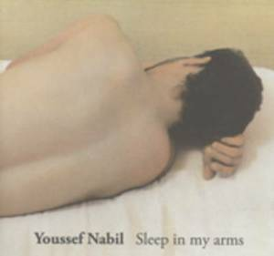 Youssef Nabil: Sleep in My Arms
