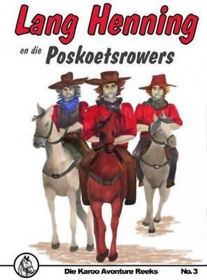 Lang Henning En Die Poskoetsrowers: No 3