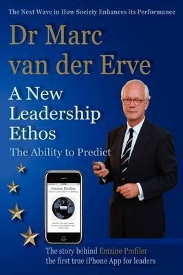 A New Leadership Ethos - The Ability to Predict