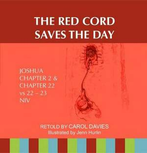 The Red Cord Saves the Day: Joshua Chapter 2 & Chapter 22 Vs 22-23 NIV