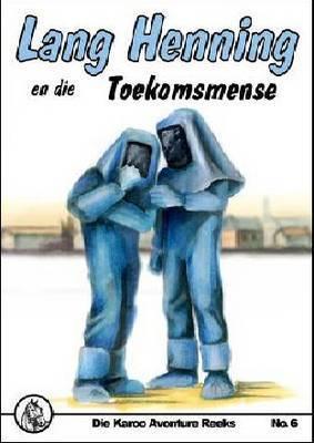 Lang Henning En Die Toekomsmense: No 6
