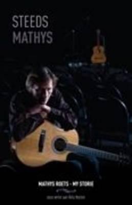 Steeds Mathys: Mathys Roets - My Storie. Soos Vertel Aan Alita Vorster