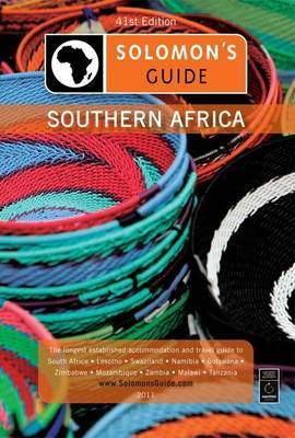 Solomon's Guide: Southern African Travel Guide 2011