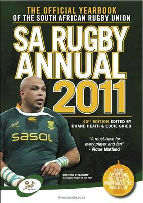 SA Rugby Annual 2011: The Official Yearbook of the South African Rugby Union