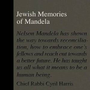 Jewish Memories of Mandela