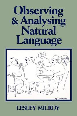 Observing and Analysing Natural Language: Critical Account of Sociolinguistic Method