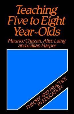 Teaching Five to Eight Year Olds