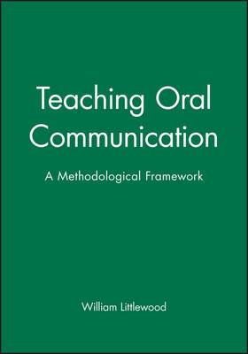 Teaching Oral Communication: A Methodical Framework