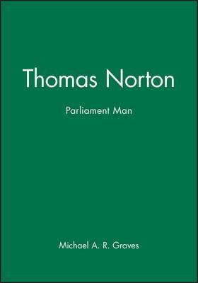 Thomas Norton: Parliament Man