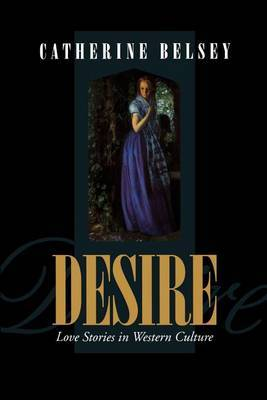 Desire: Love Stories in Western Culture