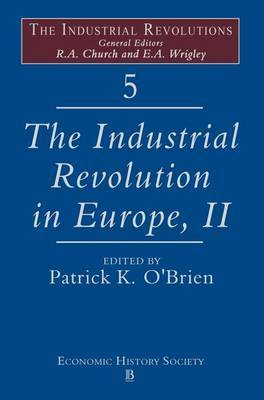 The Industrial Revolution in Europe: v. 5