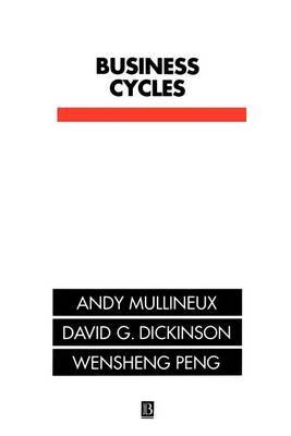 Business Cycles: Theory and Evidence