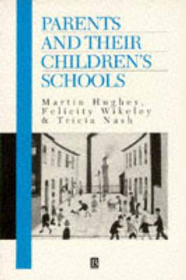 Parents and Their Children's Schools