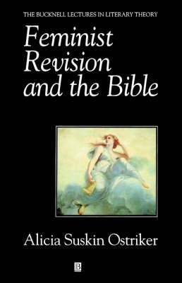 Feminist Revision and the Bible: The Unwritten Volume