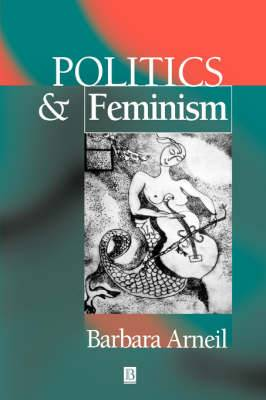 Politics and Feminism: An Introduction