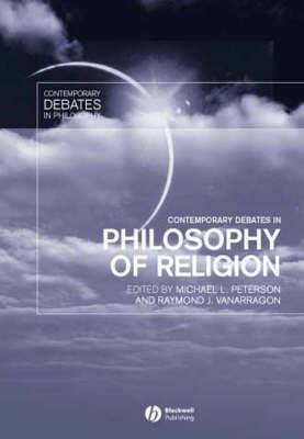 Contemporary Debates in Philosophy of Religion