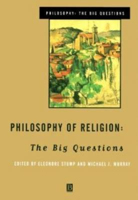 Philosophy of Religion: The Big Questions