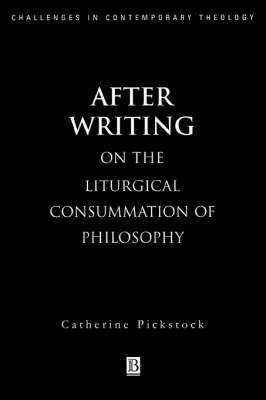 After Writing: On the Liturgical Consummation of Philosophy