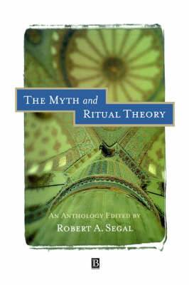 The Myth and Ritual Theory: An Anthology