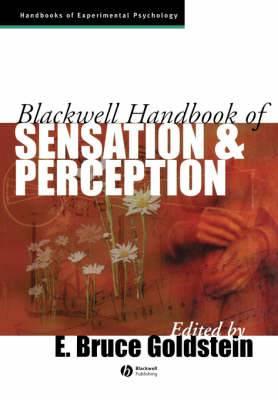 The Blackwell Handbook of Sensation and Perception