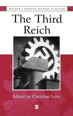 The Third Reich: The Essential Readings