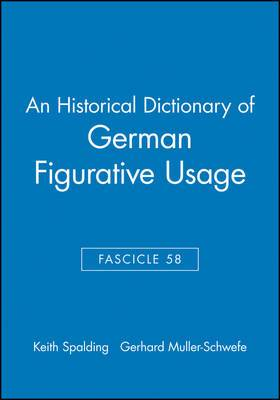 An Historical Dictionary of German Figurative Usage: Fasc. 58