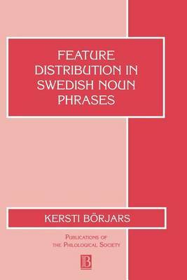 Feature Distribution in Swedish Noun Phrases