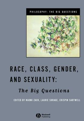 Race, Class, Gender and Sexuality: The Philosophical Questions