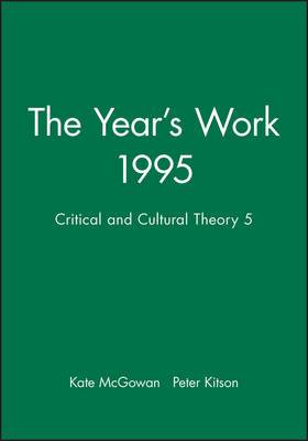 The Year's Work in Critical and Cultural Theory