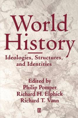 World History: Ideologies, Structures and Identities