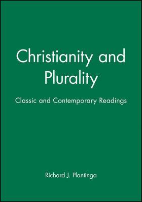 Christianity and Plurality: Classic and Contemporary Readings